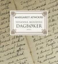 """Eg er eit ord på eit framandt språk"" — om Margaret Atwood: Susanna Moodies dagbøker"