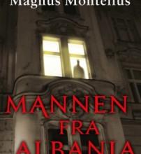 Påskekrim: Mannen fra Albania av Magnus Montelius