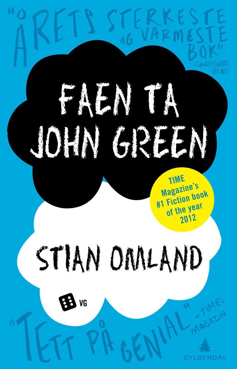 """Imitasjon av bokomslag med titteltekst """"Faen ta John Green"""". bilde."""